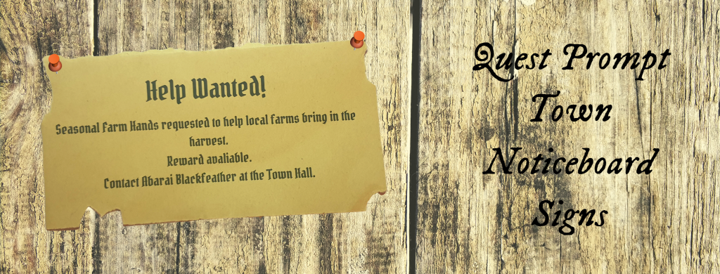 Free Town Notice Board signs for quest prompts