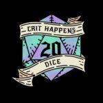 Crit Happens Dice